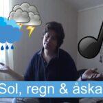 Sol, regn & åska