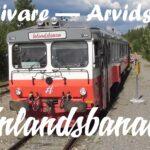Inlandsbanan – Gällivare till Arvidsjaur